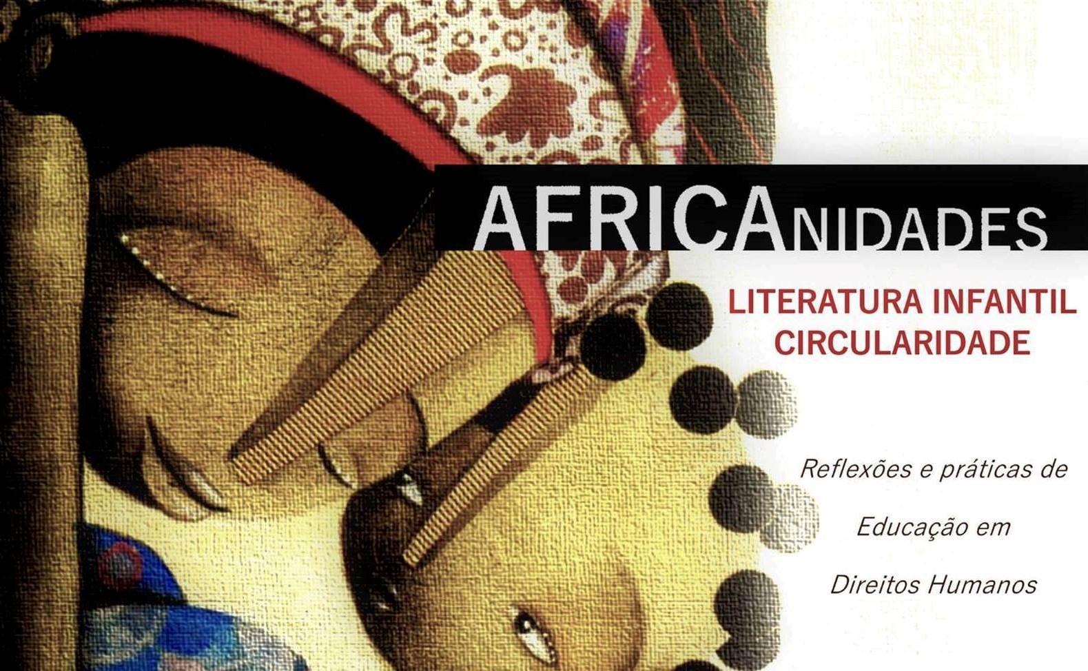 Edição Especial número 2 – Africanidades: Literatura Infantil e Circularidade