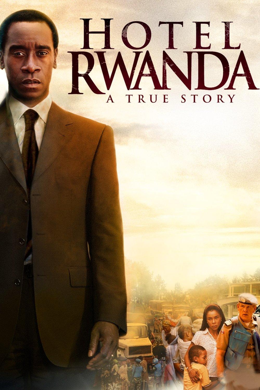 HOTEL RWANDA – A TRUE STORY